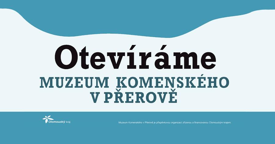 Znovuotevření výstavních prostor Muzea Komenského v Přerově