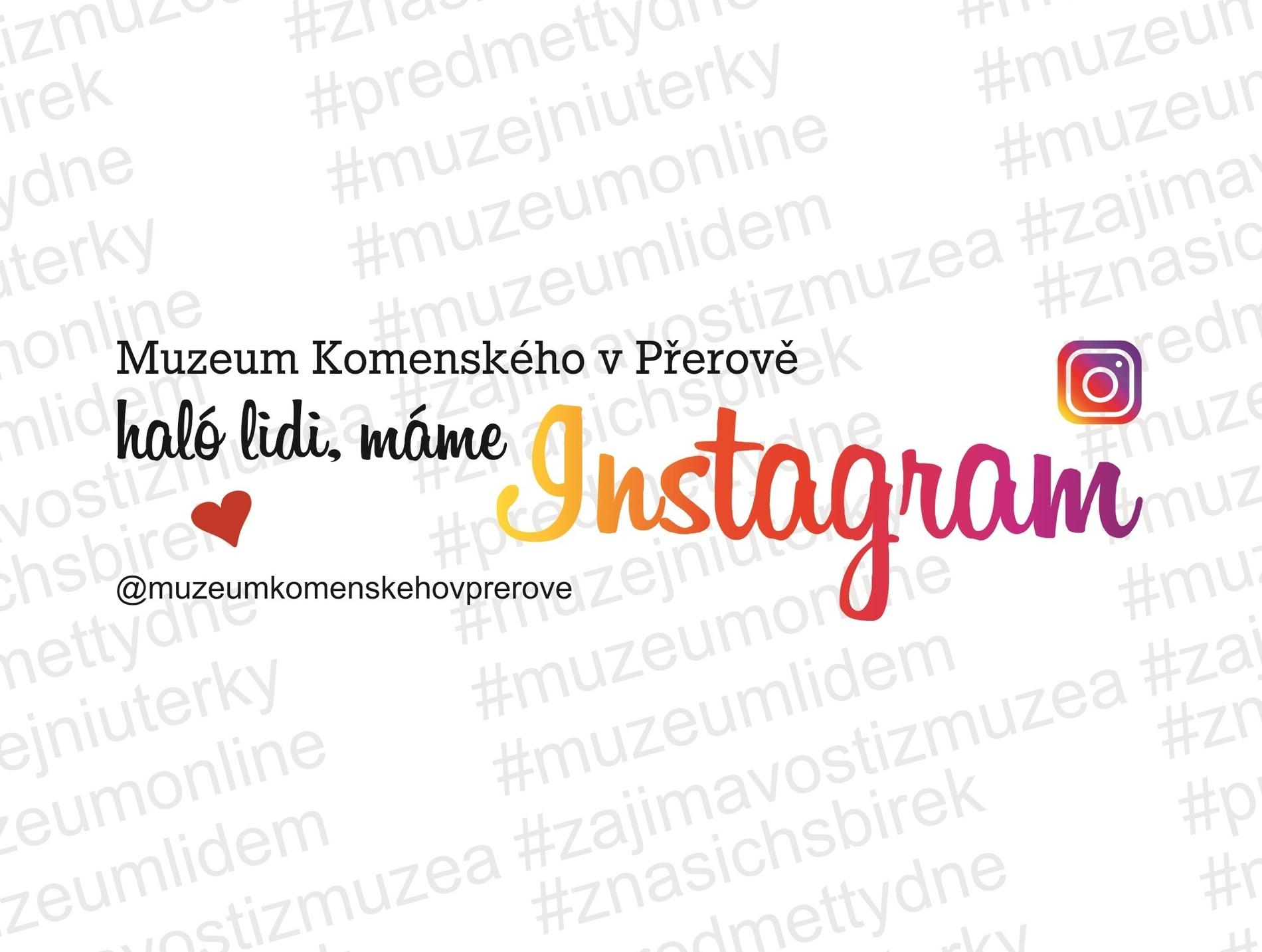 Muzeum Komenského v Přerově je na Instagramu!