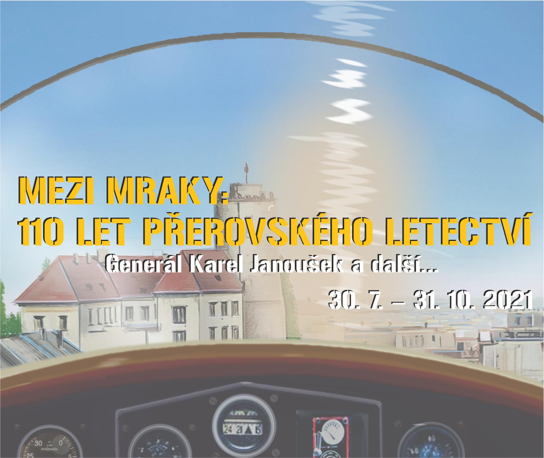 Mezi mraky: 110 let přerovského letectví. Generál Janoušek a další…